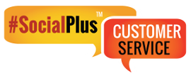 #SocialPlus™ Customer Service