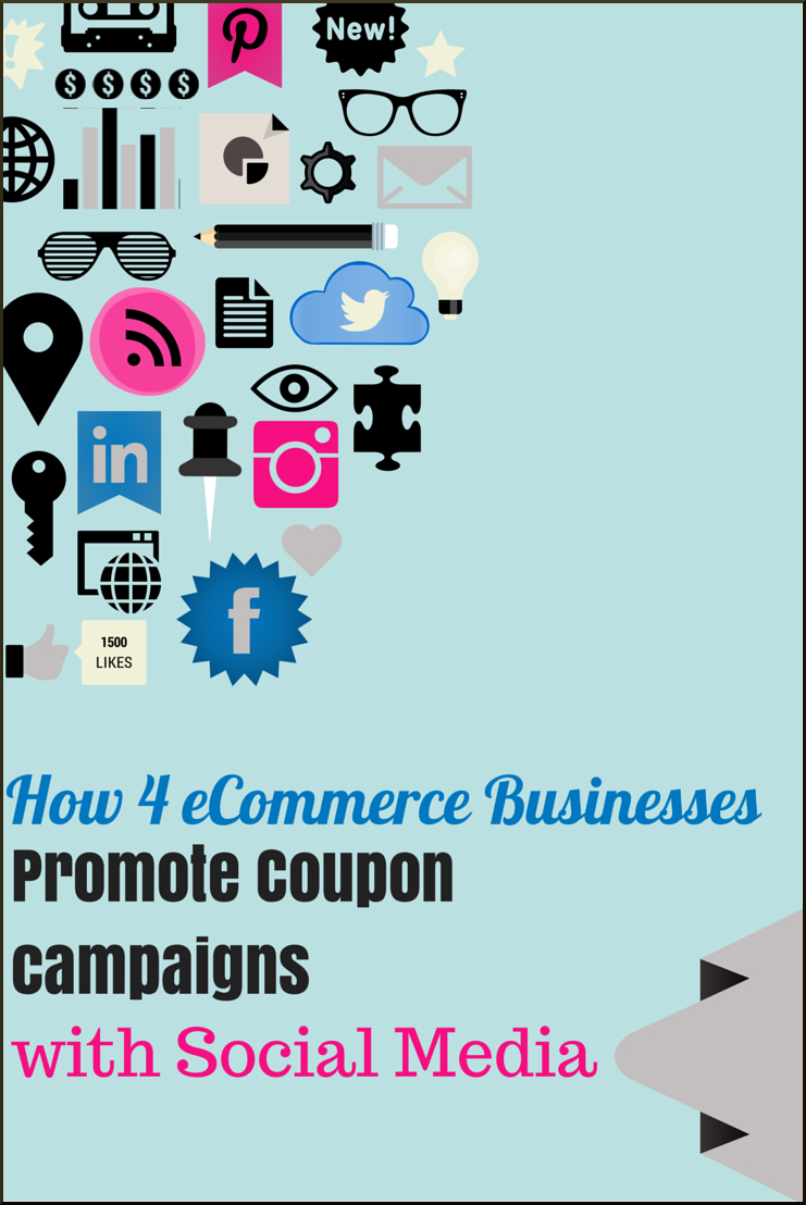 How 4 eCommerce Businesses Promote Coupon Campaigns with Social Media
