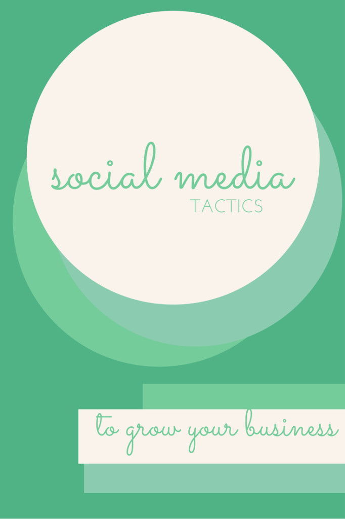 5 Best Social Media Tactics to Grow Your Business
