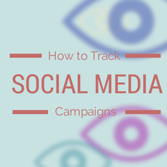 How to Track Social Media Campaigns - thmb