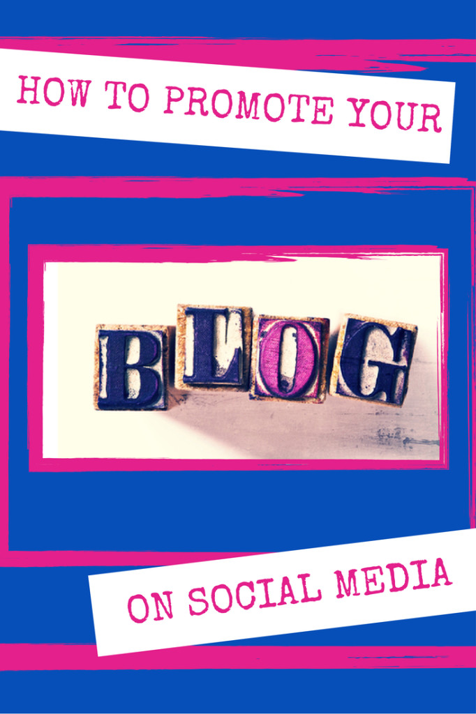How to promote your blog on social media